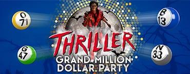 Vics Bingo Hall Offers The Thriller Grand Million Dollar Party | Bingo Halls