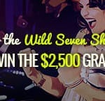Join The Wild Seven Showdown & the High 5 Bingo Tournament