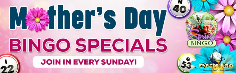 celebrate mummy with cyberbingos lovely mothers day specials